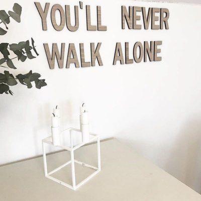 træ bogstaver You´ll never walk alone