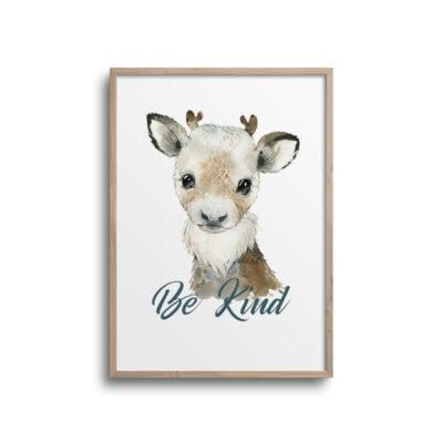 Rensdyr plakat med citat Be Kind på hvid væg